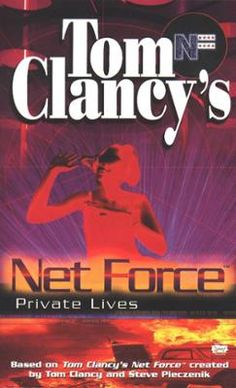 Private Lives by Tom Clancy,Steve Pieczenik,Bill McCay, Click to Start Reading eBook, The techno-teens of the Net Force Explorers are just as smart as their adult counterparts when it com