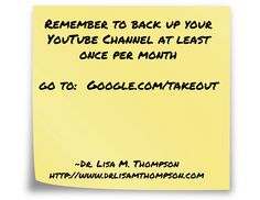 Make sure to backup your YouTube Channel!  This will save your business time and money in the long run!