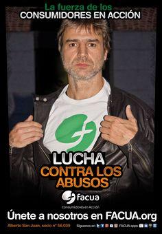 Alberto San Juan, socio de FACUA nº 56.039, llama a los consumidores a la lucha contra los abusos
