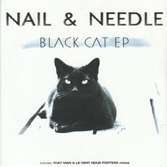 "Nail & Needle ""Black Cat EP"""