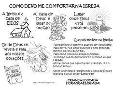 ♥ Jardim da Fé ♥: ATIVIDADES -COMO COMPORTAR-SE NA IGREJA