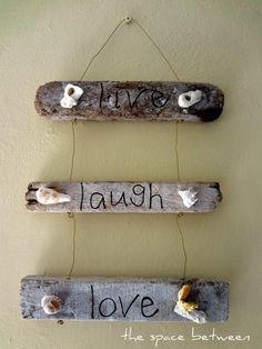 Google Image Result for http://roadkillrescue.net/wp-content/uploads/2012/03/live-laugh-love-driftwood-decor1.jpg