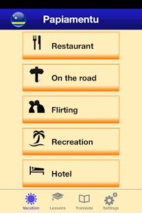 Learn the Papiamentu language the easy way by using this application. Papiamentu is the language spoken in Aruba, Bonaire en Curacao. Learning this language or just using the easy sentences in this app can help you to communicate with the natives in their own language. They will always give you compliments for trying, not to mention that it is fun and a great way of making new friends and connect to new people on the islands.