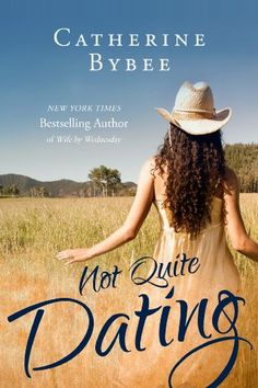 Not Quite Dating (Not Quite series) - Kindle edition by Catherine Bybee. Literature & Fiction Kindle eBooks @ Amazon.com.