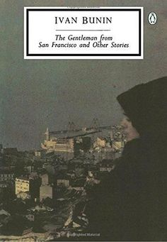 The Gentleman from San Francisco and Other Stories (Penguin Classics)