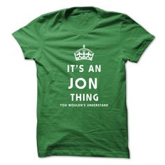 Its An JON Thing. ⑧ You Wouldns UnderstandThis shirt is a MUST HAVE. NOT Available in any Stores.   Choose your color, style and Buy it now!shirts,t shirt