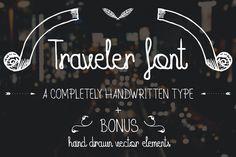 Check out Traveler Font + BONUS pack by DIGITAVERN on Creative Market