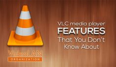 20-VLC-Media-Player-Features-That-You-Probably-Don't-Know-About