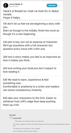Writing agent Jonny Geller gives advice to young writers. ------------------------ is called in medias res. It starts in the middle, bypassing all the boring setup, and getting straight to the good stuff. The background info is given later, in bits, as Creative Writing Tips, Book Writing Tips, Writing Words, Writing Quotes, Writing Resources, Writing Help, Writing Skills, Writing Ideas, Writing Promts