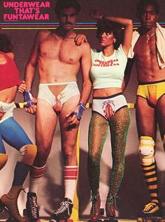 Undies Night at the Roller Disco.I think this might have been a TV Movie. Fashion Moda, 70s Fashion, Vintage Fashion, Male Fashion, Crazy Fashion, Roller Disco, Clothing Advertisements, Vintage Advertisements, Fashion Advertising