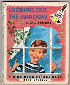 Looking Out The Window, Ding Dong School Book by Miss Frances, Vintage 1954 - I still have this book!