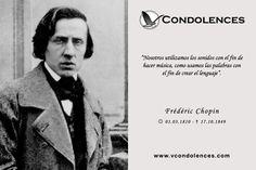 Frédéric Chopin - Compositor y Pianista Polaco. Considerado como uno de los más importantes de la historia y uno de los mayores representantes del Romanticismo musical.