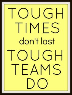 This week's motivational poster is a reminder that when times get tough, the best teams pull together and tackle the problem as a group. It can be easy to lose sight of the importance of a st…