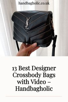 Discover the best designer crossbody bags from YSL to Chanel and Louis Vuitton complete with video on Handbagholic. #YSLBag #DesignerBag #YSLLouLouToy #YSLLouLou Best Crossbody Bags, Designer Crossbody Bags, Ysl Bag, Chanel Boy Bag, Louis Vuitton Odeon, Soho Disco Bag, Saint Laurent Handbags, Lv Pochette Metis