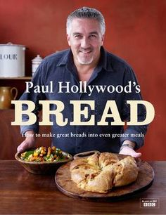 Paul Hollywood is one of my favourite bakers!