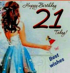 Birthday Greeting Cards, Birthday Greetings, 21st Birthday, Anniversary Greeting Cards, Birthday Congratulations, Happy Birthday Greetings