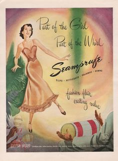 "Seamprufe brand slips, petticoats, pajamas, and gowns of Bur-Mil Rayon in Calypso Colors:  Caribbean blue, yellow jasmine, oleander pink, waterlily mauve, seaspray green, white coral, Trinidad tan and black olive.  ""Fashion flair.  Exciting value.""  1949"