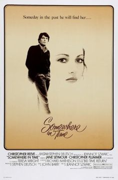Somewhere In Time...best movie ever!