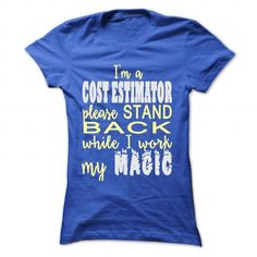 I AM A COST ESTIMATOR - #muscle tee #purple sweater. THE BEST => https://www.sunfrog.com/LifeStyle/I-AM-A-COST-ESTIMATOR-RoyalBlue-Ladies.html?68278