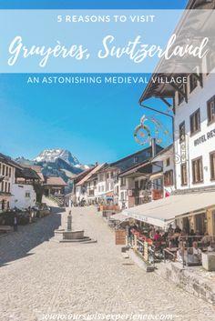 5 reasons to visit Gruyères, Switzerland Switzerland In Winter, Places In Switzerland, Village Hotel, Alpine Village, Ice Climbing, Medieval Town, City Break, Train Rides, Months In A Year
