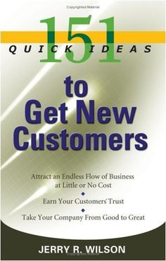 Buy 151 Quick Ideas to Get New Customers by Jerry R. Wilson and Read this Book on Kobo's Free Apps. Discover Kobo's Vast Collection of Ebooks and Audiobooks Today - Over 4 Million Titles! Good To Great, Fun To Be One, Wisdom Books, How To Get, How To Plan, Used Books, Book Gifts, Critical Thinking, Mind Blown