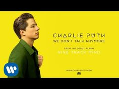 Charlie Puth - We Don't Talk Anymore [Official Audio]