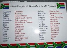 Talk like a South African- this is awfully accurate . How I know it's because I'm South African. African Memes, African Quotes, African Recipes, African History, South African Flag, South Afrika, Port Elizabeth, Out Of Africa, Thinking Day