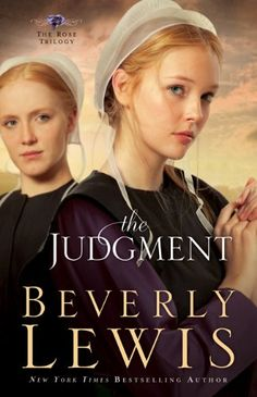 Bestseller books online The Judgment (The Rose Trilogy, Book 2) Beverly Lewis  http://www.ebooknetworking.net/books_detail-0764206001.html
