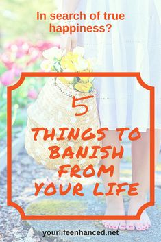 Want to be truly happy? Banish these 5 things from your life. These 5 things suck your positive energy and can prevent true happiness. Positive Living, True Happiness, 5 Things, Personal Development, Life Lessons, Positivity, Search, Happy, Tips