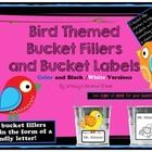 Extremely cute  Bird Themed Have You Filled a Bucket Today Labels and Forms