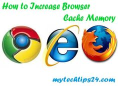 How to Increase Browser Cache Memory in Chrome, Mozilla Firefox and Internet Explorer. You can easily Increase your browser cache memory, cache size, limit.