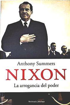 Nixon, la arrogancia del poder: https://kmelot.biblioteca.udc.es/record=b1314489~S1*gag