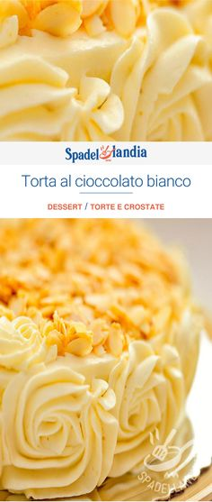 Torta al cioccolato bianco Macaroni And Cheese, Peanut Butter, Anna, Cupcakes, Cooking, Birthday, Ethnic Recipes, Sweet, Desserts