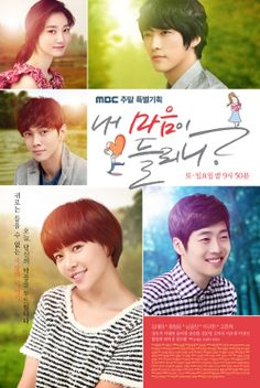 Can you hear my heart? - 2011 drama. A bit of melodrama in the beginning but pretty good overall. Korean Drama.