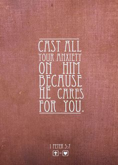 He cares for you. More at http://ibibleverses.com