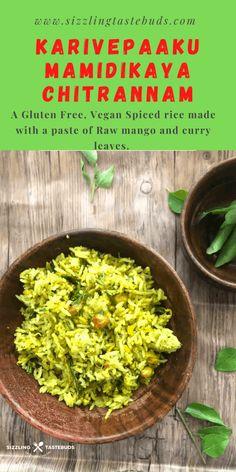 Karivepaaku Mamidikaya Chitrannam   Curry leaves and Raw Mango Rice South Indian Vegetarian Recipes, Mango Tart, Mango Curry, Spiced Rice, Tomato Rice, Flavored Rice, Rice And Peas, Mango Recipes, Curry Leaves