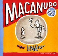 """Con éste los descubrí :) """"Macanudo#2"""" de Ricardo Siri, Liniers."""