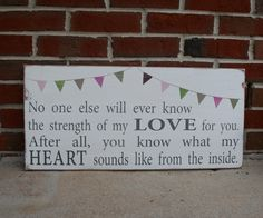 Strength of My Love with Bunting Typography Word Art Sign by barnowlprimitives on Etsy https://www.etsy.com/listing/78822742/strength-of-my-love-with-bunting