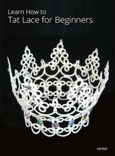 How to Tat Lace for Beginners