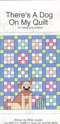 This pattern is for making a quilt using the nine patch block. The instructions are very clear and easy. The dog on the quilt can be made with or without a tongue sticking out. The pattern is uncut. Cute Quilts, Scrappy Quilts, Easy Quilts, Quilt Blocks Easy, Quilt Baby, Quilting Projects, Quilting Designs, Sewing Patterns Free Dog, Diy Quilt