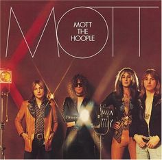 """""""Mott"""" (1973, Columbia) by Mott The Hoople.  Their sixth LP, their second for Columbia."""
