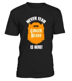 "# Never Fear Ginger Beard is Here T-Shirt .  Special Offer, not available in shops      Comes in a variety of styles and colours      Buy yours now before it is too late!      Secured payment via Visa / Mastercard / Amex / PayPal      How to place an order            Choose the model from the drop-down menu      Click on ""Buy it now""      Choose the size and the quantity      Add your delivery address and bank details      And that's it!      Tags: Ginger t-shirt, beard t-shirt, ginger beard…"