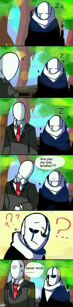 Slendermans probably blind. I dont think gaster looks like slenderman<----coming from someone in the creepypasta fandom, slenderman already has at least three brothers and really doesn't need any more. Undertale Gaster, Undertale Comic Funny, Undertale Pictures, Undertale Memes, Undertale Cute, Undertale Fanart, Frisk, Mundo Dos Games, Mini Comic