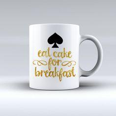NEW Rare Eat Cake For Breakfast White Mug Tea Coffee Cup #Unbranded  #Modern #Cheap #New #Best #Seller #Design #Custom #Gift #Birthday #Anniversary #Friend #Graduation #Family #Hot #Limited #Elegant #Luxury #Sport #Special #Hot #Rare #Cool #Top #Famous #Mug #White