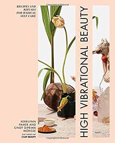 High Vibrational Beauty: Amazon.de: Kerrilynn Pamer: Fremdsprachige Bücher