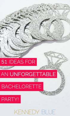 Celebrate in style with these fun tips, tricks, gifts, and party favors for the best bachelorette party you'll never forget!   51 Ideas For an Unforgettable Bachelorette Party   Kennedy Blue