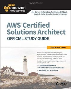 AWS Certified Solutions Architect Official Study Guide: Associate Exam by Joe Baron, Hisham Baz, Tim Bixler, Biff Gaut, Kevin E. Kelly, Sean Senior, John Stamper. Validate your AWS skills. This is your opportunity to take the next step in your career by expanding and validating your skills on the AWS cloud. AWS has been the frontrunner in cloud computing products and services, and the AWS Certified Solutions Architect Official Study Guide for the Associate exam will get you fully prepared...