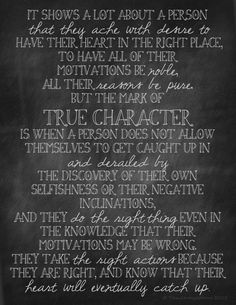 Hearts not in the right place? ITS OKAY! Do the right thing anyway!  This is one of my all-time favorite quotes, and from my own wife @Taxidermy Worms !