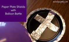 michelle paige: Sunday School Craft--Shield of Faith with Balloon Battle Bible School Crafts, Sunday School Crafts, Bible Crafts, Kids Crafts, Bible Art, Baby Moses Crafts, Armor Of God Lesson, Church Activities, Church Games