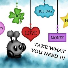 Nimm was du brauchst #postkarte #cute #art #illustration #spruchkarte #fluffyball #mimiplushie #wish #takewhatyouneed #fun #love #holiday #sweets #money #luck #cuteart #zeichnung #cards #greetingcard Take What You Need, Kawaii, Vintage T-shirts, Fantasy, Illustration, Holiday, Fictional Characters, Little Monsters, Postcards